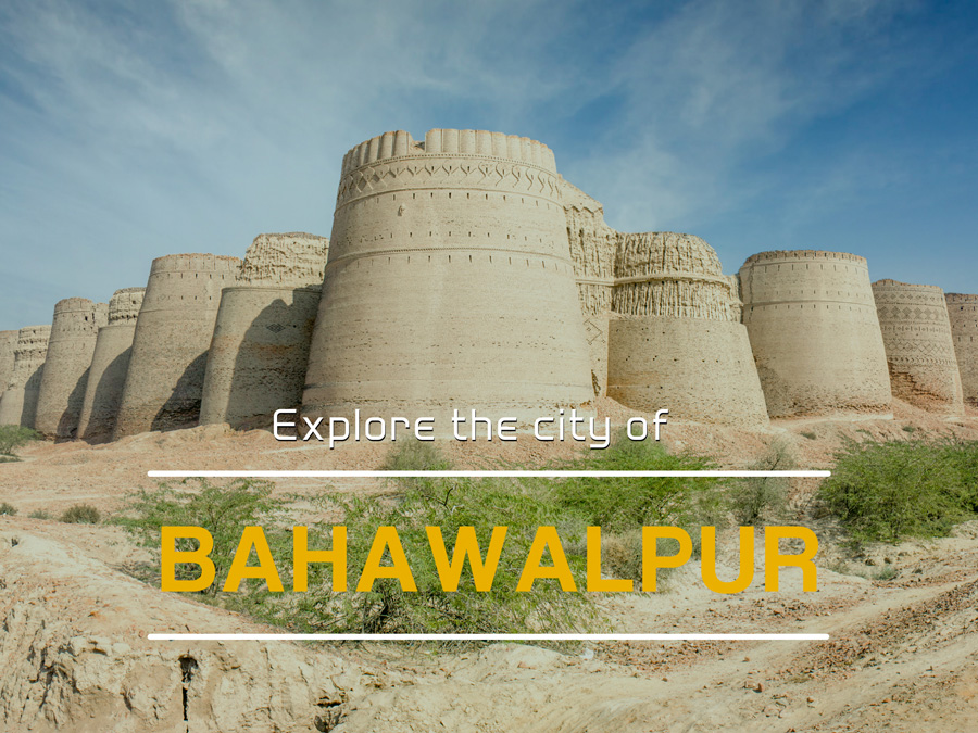 Explore the city of Bahawalpur, Punjab - II