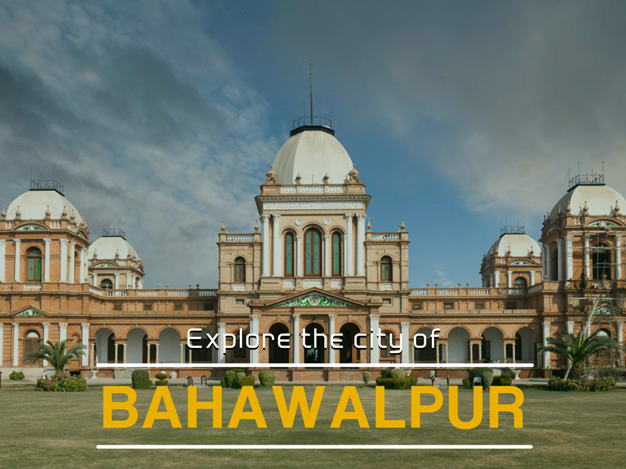 Explore the city of Bahawalpur, Punjab - I