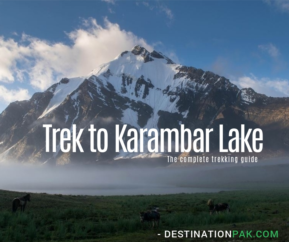 Trek to Karambar Lake - The complete guide