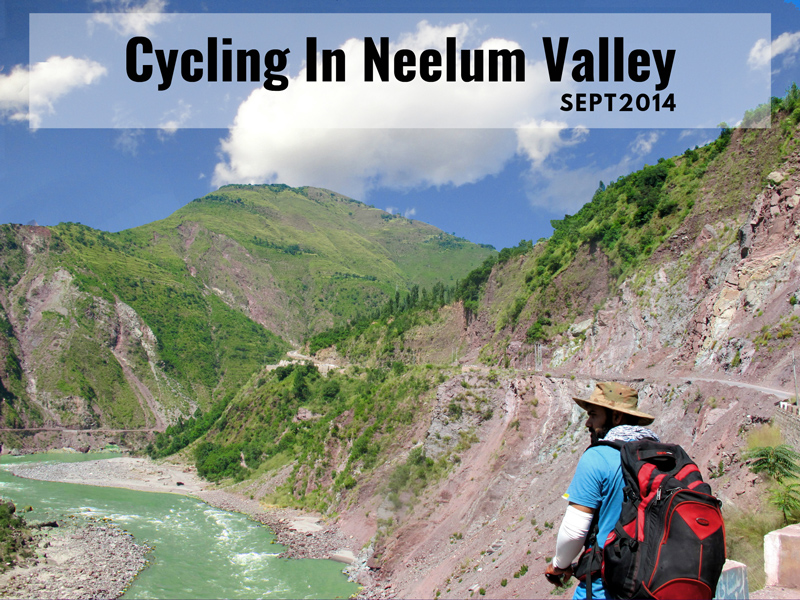 Cycling through the blue gem of Pakistan: Neelum Valley-III